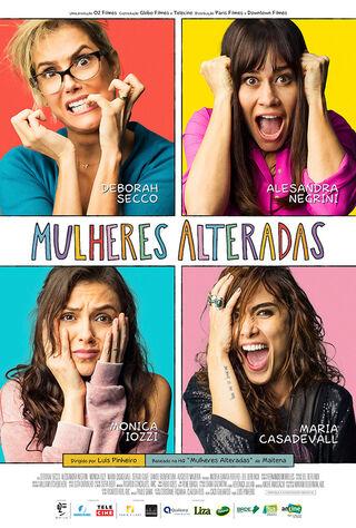 Mulheres Alteradas (2018) Main Poster