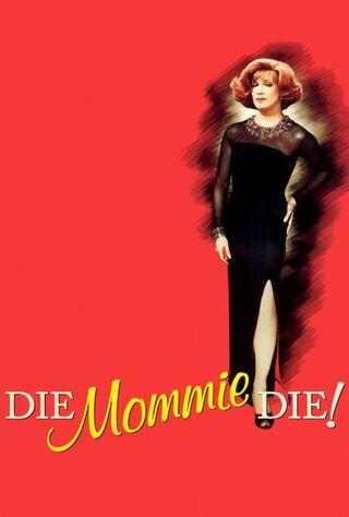 Die, Mommie, Die! (2003) Main Poster