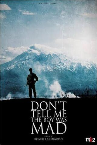 Don't Tell Me The Boy Was Mad (2015) Main Poster