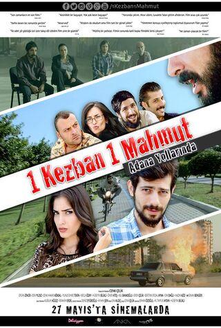 1 Kezban 1 Mahmut: Adana Yollarinda (2016) Main Poster