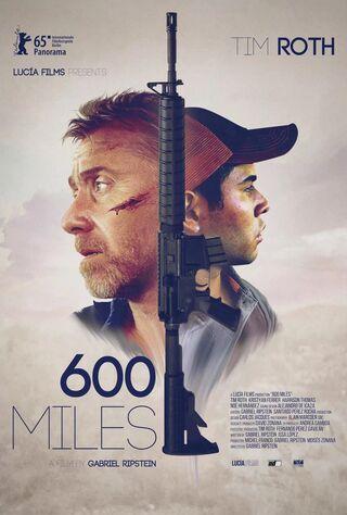 600 Miles (2016) Main Poster