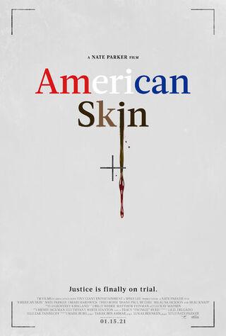 American Skin (2021) Main Poster