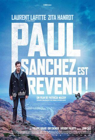 Paul Sanchez Is Back! (2018) Main Poster