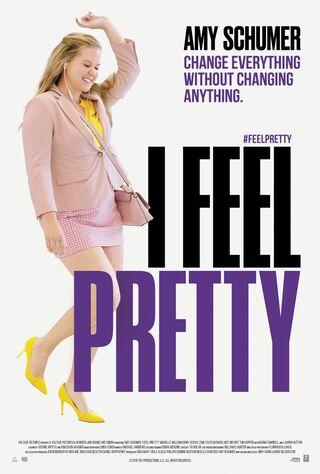 I Feel Pretty (2018) Main Poster
