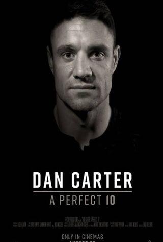 Dan Carter: A Perfect 10 (2019) Main Poster