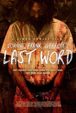 Johnny Frank Garrett's Last Word (2017) Main Poster