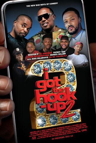 I Got The Hook Up 2 (2019) Main Poster
