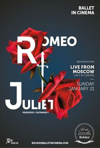 The Bolshoi Ballet: Live From Moscow - Romeo And Juliet (2018) Main Poster