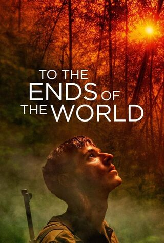 To The Ends Of The World (2018) Main Poster