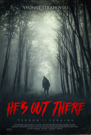 He's Out There (2018) Main Poster