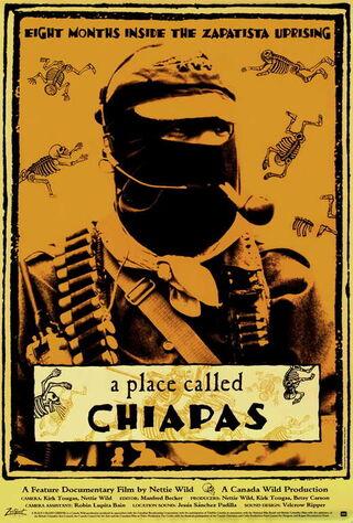 A Place Called Chiapas (1998) Main Poster