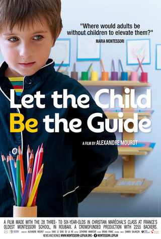 Let The Child Be The Guide (2017) Main Poster