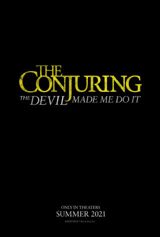 The Conjuring: The Devil Made Me Do It (2021) Main Poster