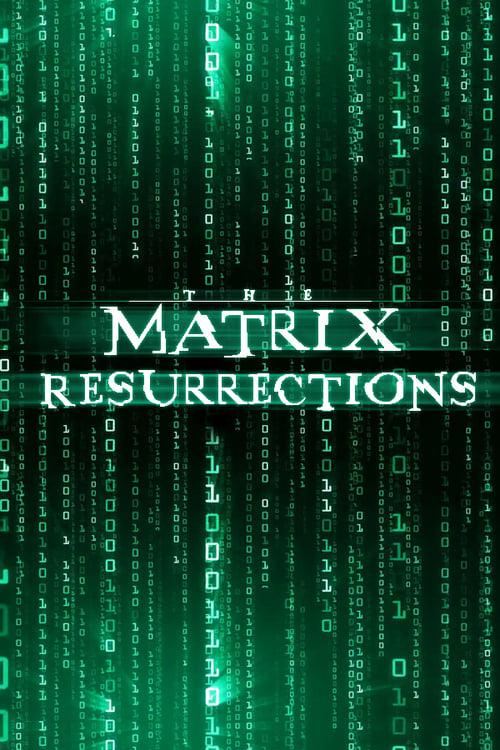 The Matrix Resurrections (2021) Poster #2