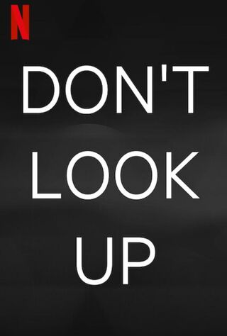 Don't Look Up (2021) Main Poster