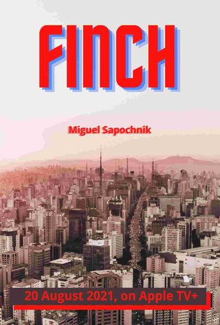 Finch (2021) Main Poster