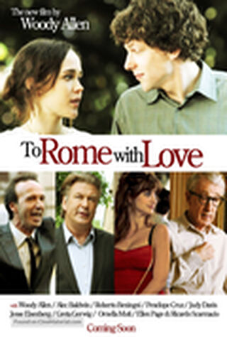To Rome With Love (2012) Main Poster