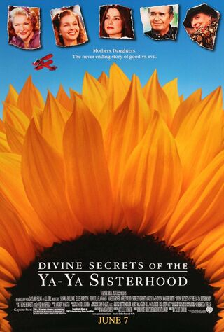 Divine Secrets Of The Ya-Ya Sisterhood (2002) Main Poster