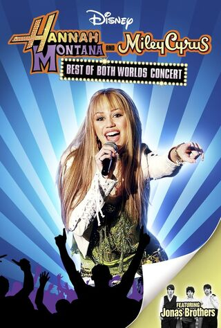 Hannah Montana And Miley Cyrus: Best Of Both Worlds Concert (2008) Main Poster