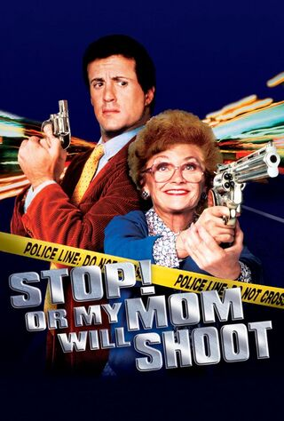 Stop! Or My Mom Will Shoot (1992) Main Poster