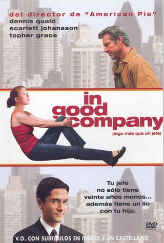 In Good Company (2005) Main Poster