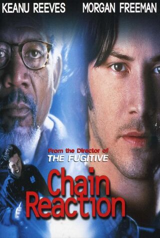 Chain Reaction (1996) Main Poster