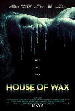 House Of Wax (2005) Main Poster