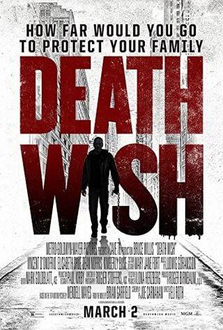 Death Wish (2018) Main Poster