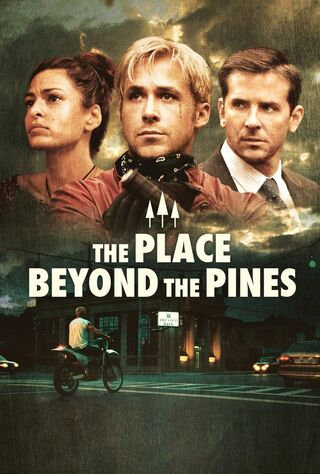 The Place Beyond The Pines (2013) Main Poster