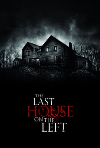 The Last House On The Left (2009) Main Poster