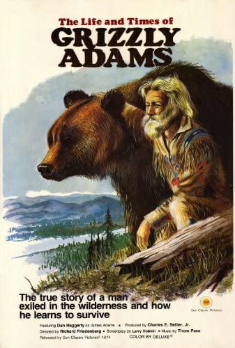 The Life And Times Of Grizzly Adams (1974) Main Poster