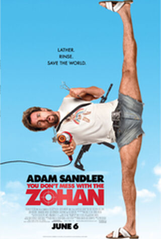 You Don't Mess With The Zohan (2008) Main Poster