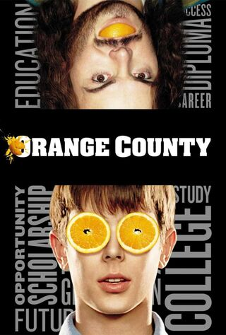 Orange County (2002) Main Poster
