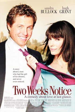 Two Weeks Notice (2002) Main Poster