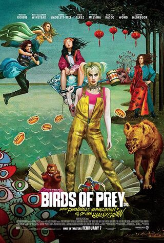 Birds Of Prey: And The Fantabulous Emancipation Of One Harley Quinn (2020) Main Poster