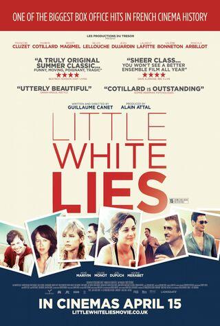 Little White Lies (2010) Main Poster