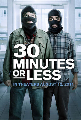 30 Minutes Or Less (2011) Main Poster