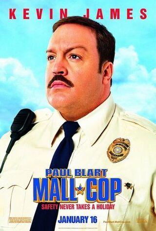 Paul Blart: Mall Cop (2009) Main Poster