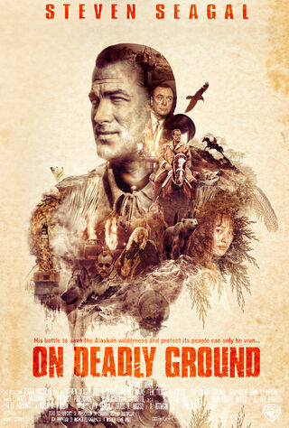 On Deadly Ground (1994) Main Poster