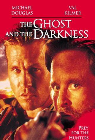 The Ghost And The Darkness (1996) Main Poster